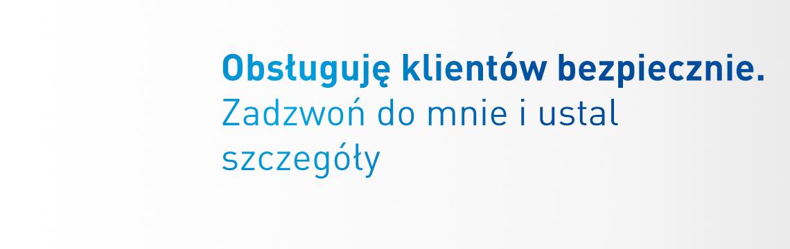 Agentpzu.pl - obsługuję klientów bezpiecznie - zadzwoń do mnie i ustal szczegóły